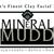 Mineral Mudd