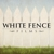 White Fence Films