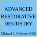 Michael Nishime DDS - Advanced Restorative Dentistry