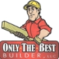 Only The Best Builder