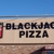Blackjack Pizza - CLOSED temporarily