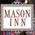 Mason Inn