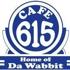 Cafe 615 Home of Da Wabbitt
