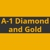 A-1 Diamond and Gold