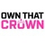 Own That Crown