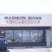 Madison Signs