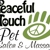 Peaceful Touch Pet Salon and Massage