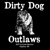 Dirty Dog Outlaws