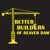 Better Builders of Beaver Dam