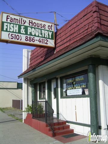 Family House Of Fish & Poultry, Hayward CA