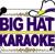 Big Hat Karaoke
