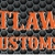 Outlawed Customs