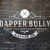 Dapper Bully Barber Co