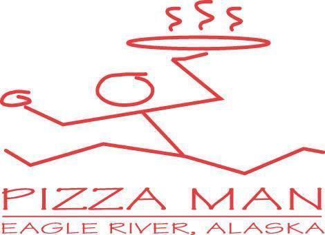 Pizza Man, Eagle River AK