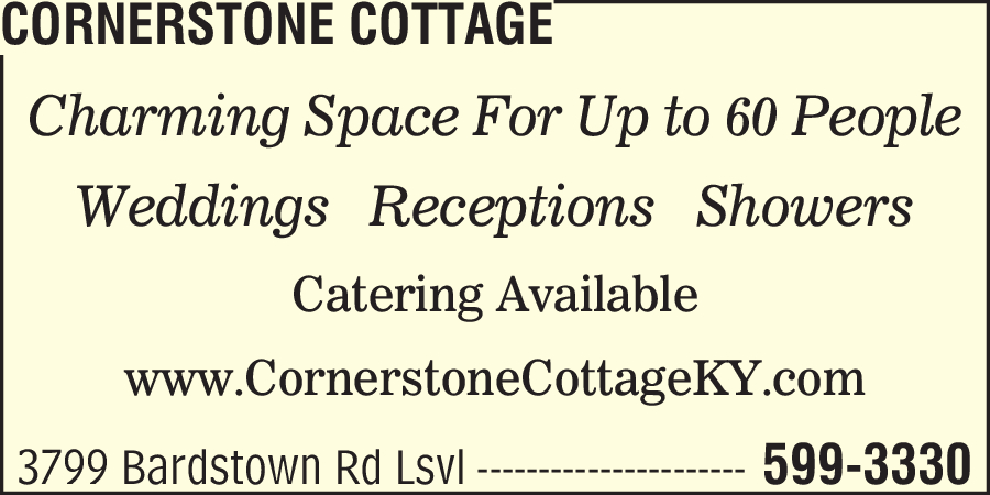 "Cornerstone Cottage We're Here ""Now It's a Party"""