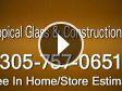 Tropical Glass & Construction Co