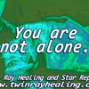 Twin Ray Healing and Star Reports - CLOSED