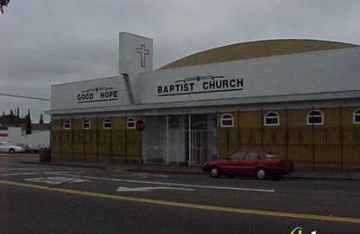 Good Hope Missionary Baptist Church - Oakland, CA