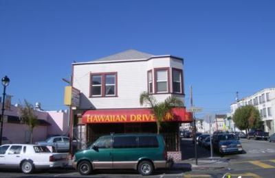 Hawaiian Drive in - San Francisco, CA