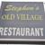 Stephens Old Village Restaurant