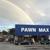 Pawn Max