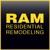 RAM Residential Remodeling
