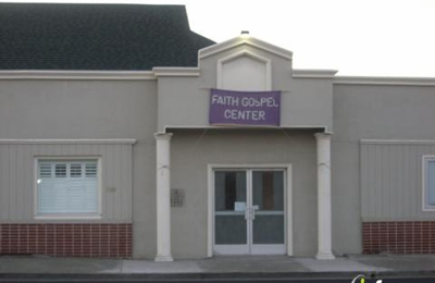 Faith Gospel Center - Vallejo, CA