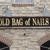 Old Bag of Nails