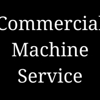 Commercial Machine Service