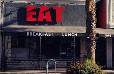Eat - North Hollywood, CA. Eat