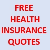 FREE HEALTH INSURANCE QUOTES