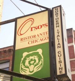 Orso's Restaurant - Chicago, IL
