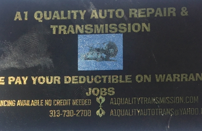 A1 Quality Transmission & Auto Repair - Dearborn Heights, MI. A1 Quality Auto Repair & Transmission