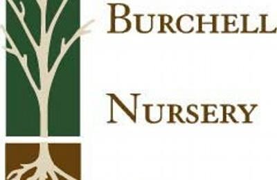 Burchell Nursery Inc Oakdale Ca