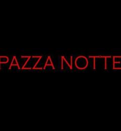 Pazza Notte - New York, NY