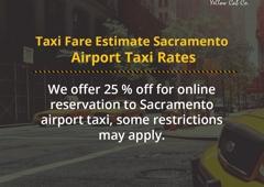 Sacramento Taxi Yellow cab - Sacramento, CA
