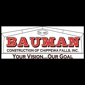 Bauman Construction Of Chippewa Falls, Inc. - Chippewa Falls, WI