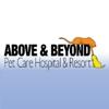 Above & Beyond Pet Care Hospital & Resort