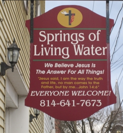 Springs Of Living Water Fellowship Inc - Huntingdon, PA