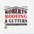 Roberts Roofing And Gutters