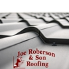 Joe Roberson And Son Roofing