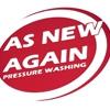 As New Again Pressure Washing LLC