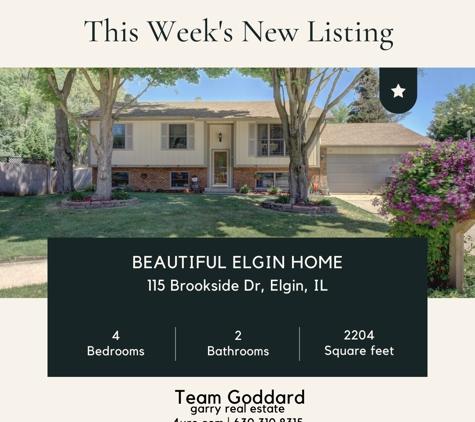Team Goddard @ Garry Real Estate - Bartlett, IL