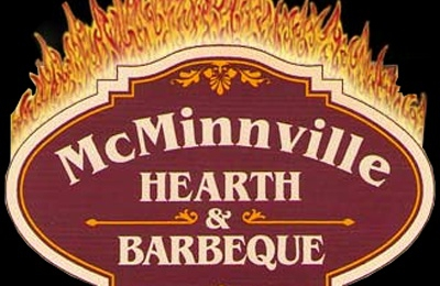 McMinnville Hearth & Barbecue - Mcminnville, OR