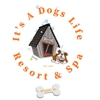 It's A Dogs Life Resort & Spa