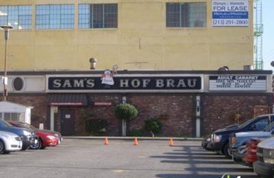 Sam's Hof Brau - Los Angeles, CA