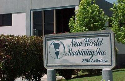 New World Machining Inc - San Jose, CA