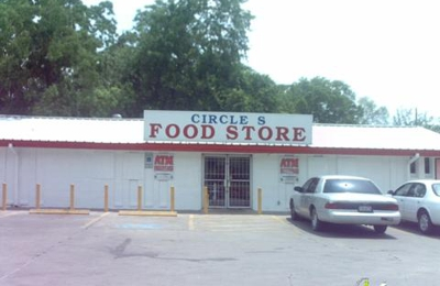 Circle S Food Store - Houston, TX