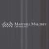 Marynell Maloney Law Firm, P