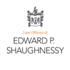 Law Offices of Edward P. Shaughnessy